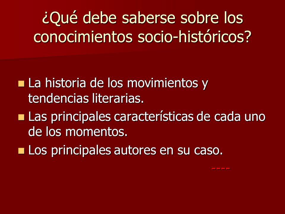 ¿Qué debe saberse sobre los conocimientos socio-históricos
