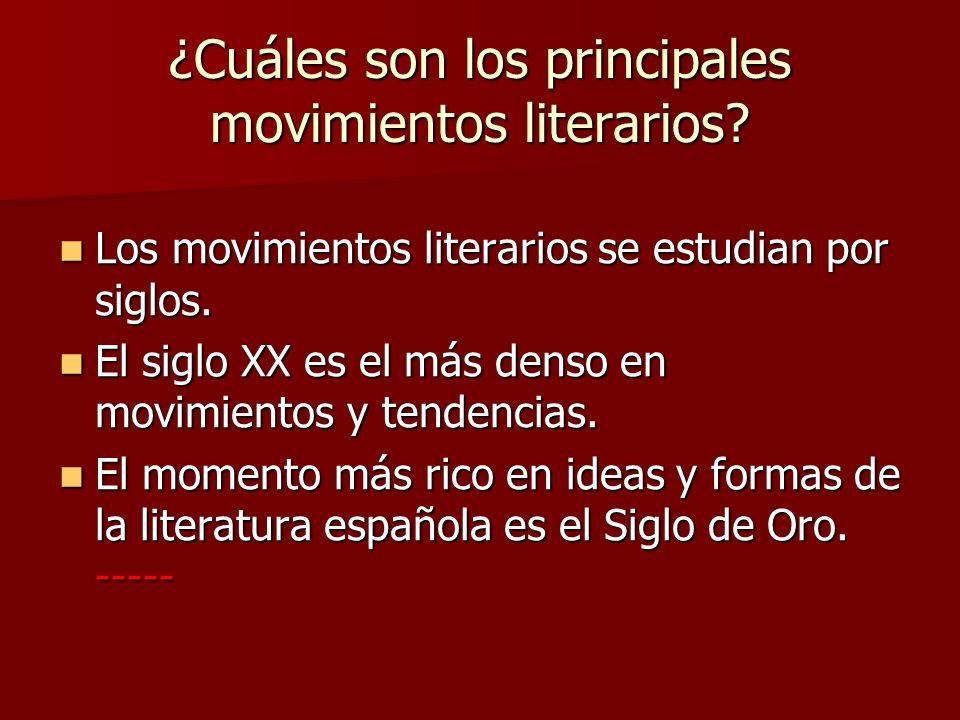 ¿Cuáles son los principales movimientos literarios