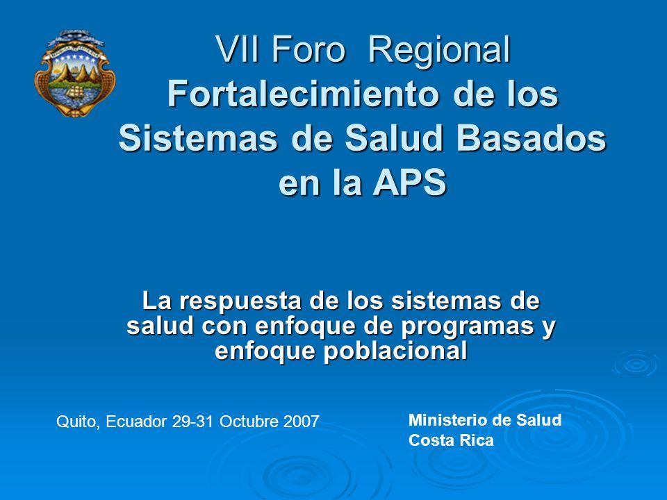 VII Foro Regional Fortalecimiento de los Sistemas de Salud Basados en la APS