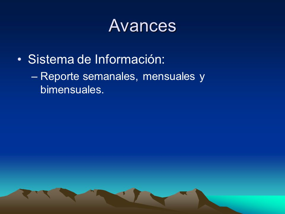 Avances Sistema de Información: