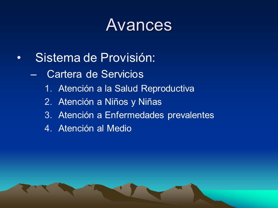 Avances Sistema de Provisión: Cartera de Servicios