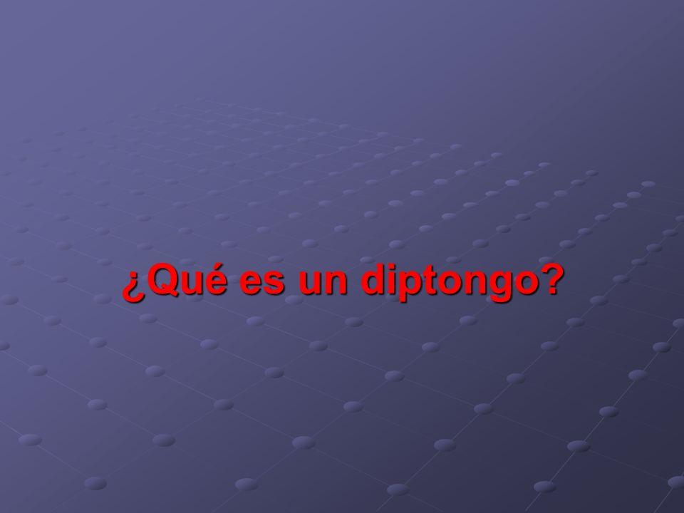 ¿Qué es un diptongo 12