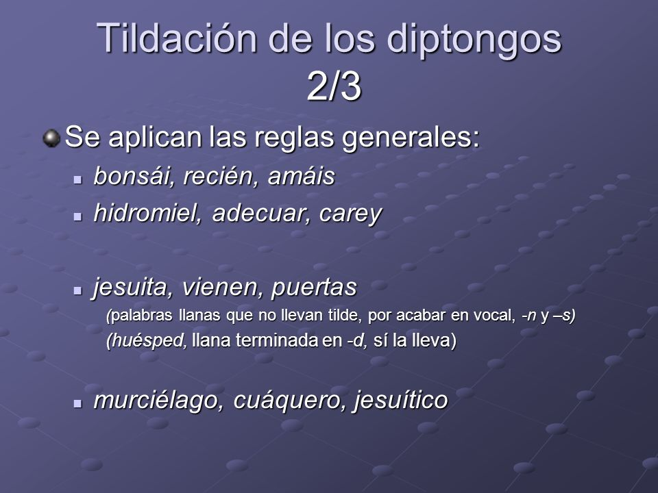 Tildación de los diptongos 2/3