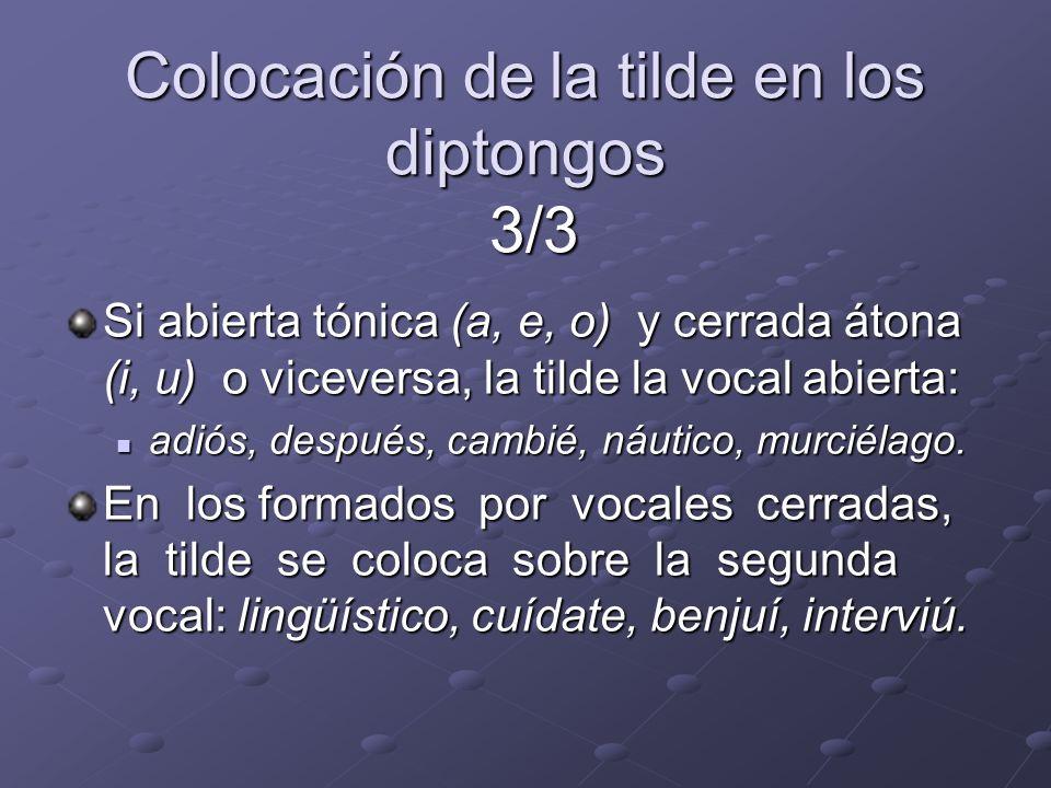 Colocación de la tilde en los diptongos 3/3