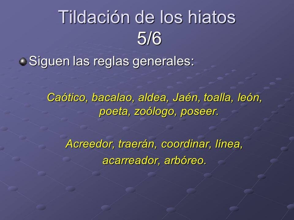 Tildación de los hiatos 5/6