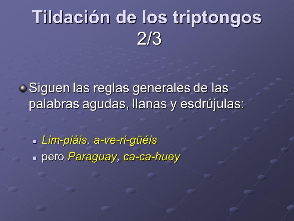 Tildación de los triptongos 2/3
