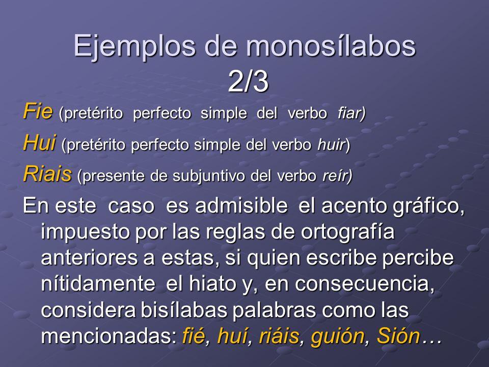 Ejemplos de monosílabos 2/3