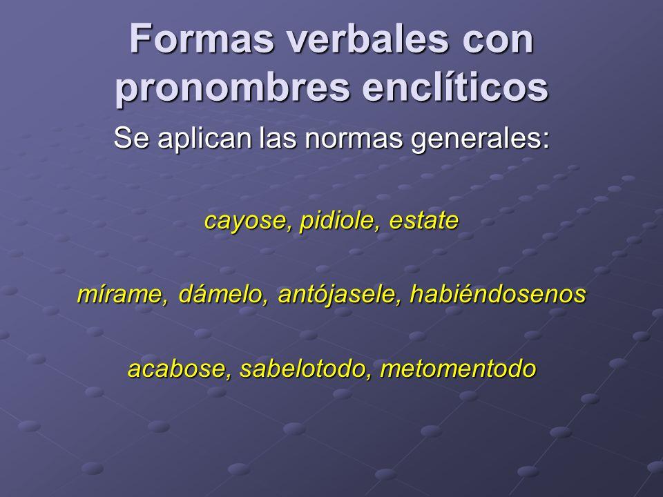 Formas verbales con pronombres enclíticos