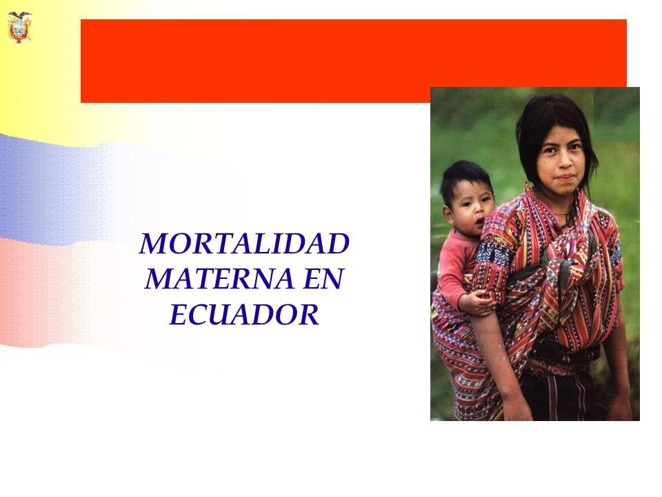 MORTALIDAD MATERNA EN ECUADOR