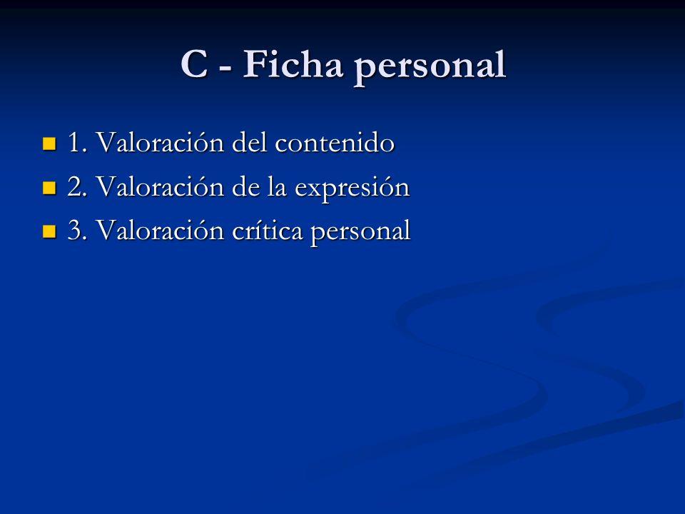 C - Ficha personal 1. Valoración del contenido