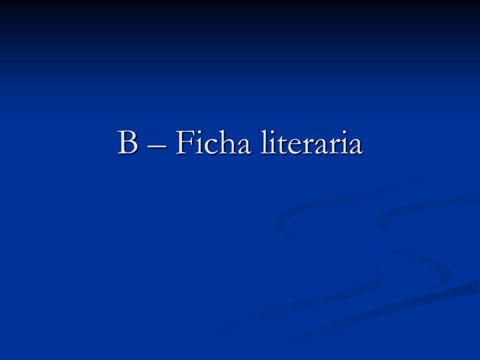 B – Ficha literaria
