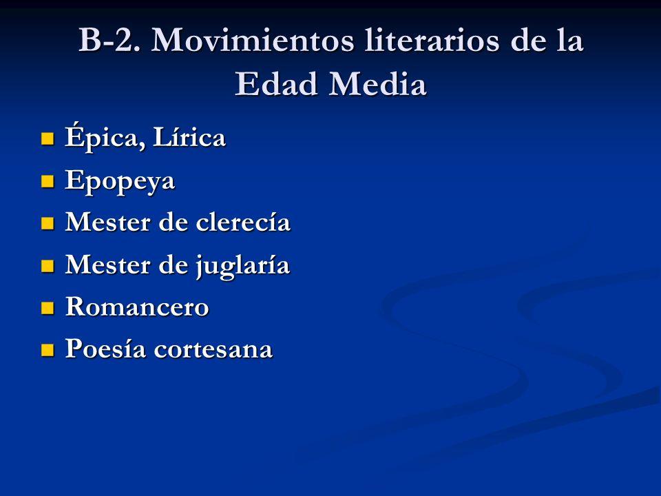 B-2. Movimientos literarios de la Edad Media