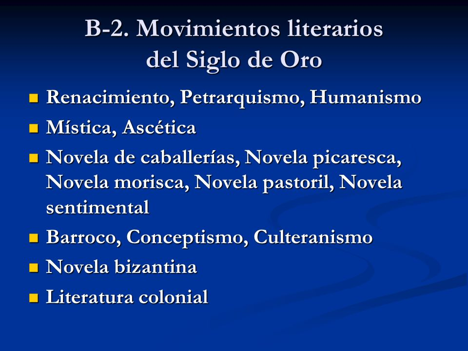 B-2. Movimientos literarios del Siglo de Oro