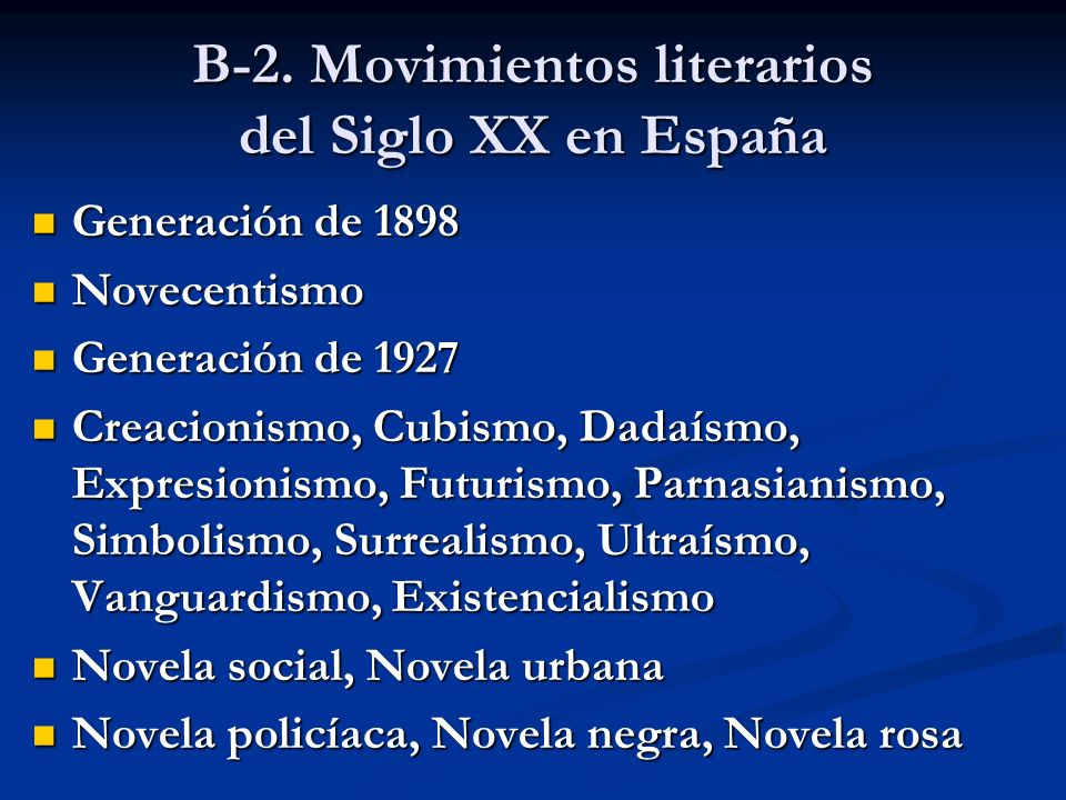 B-2. Movimientos literarios del Siglo XX en España