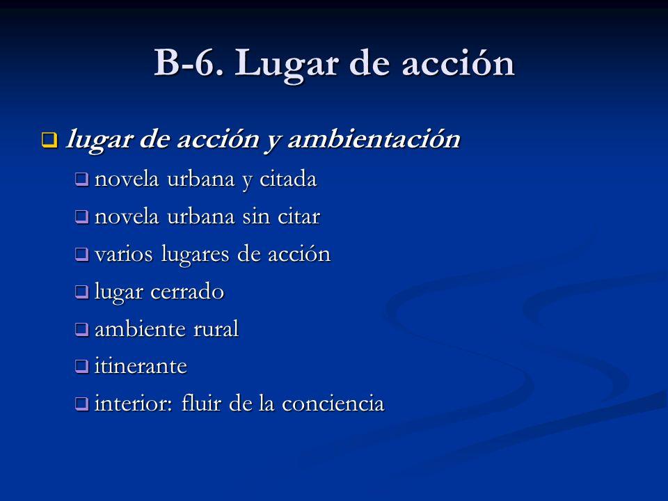 B-6. Lugar de acción lugar de acción y ambientación