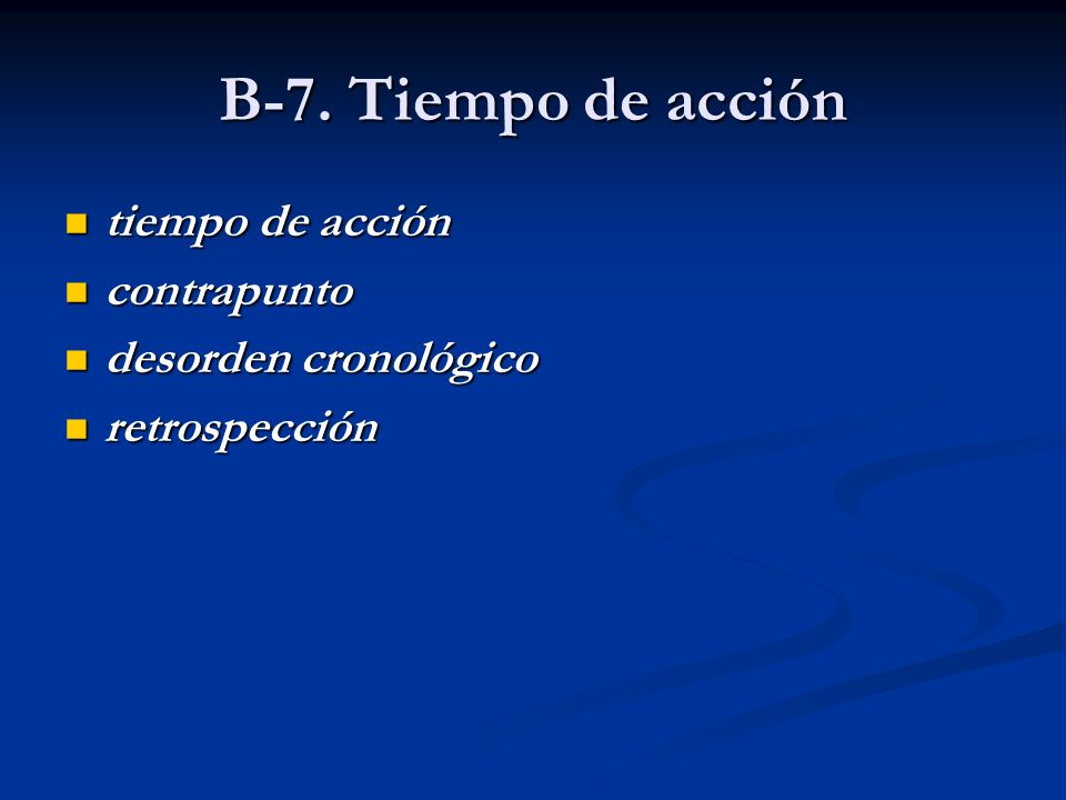 B-7. Tiempo de acción tiempo de acción contrapunto