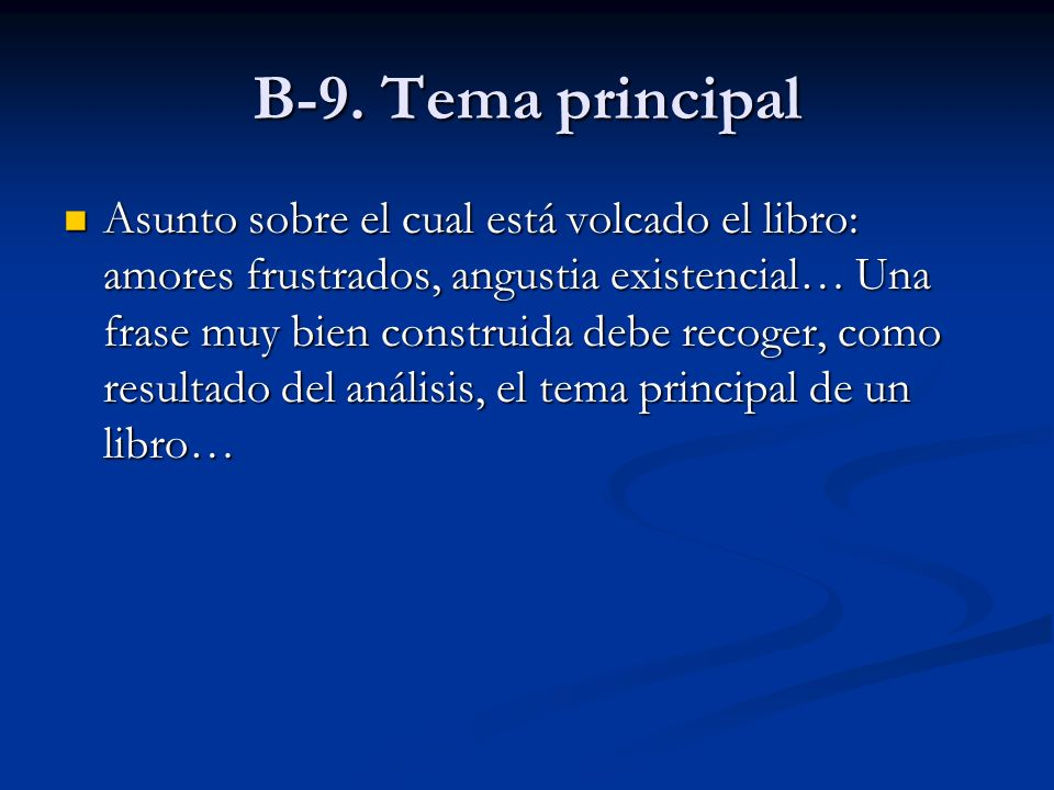 B-9. Tema principal