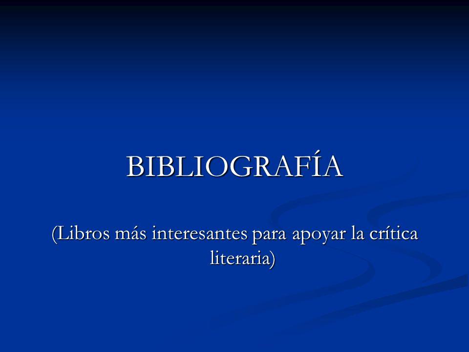 (Libros más interesantes para apoyar la crítica literaria)