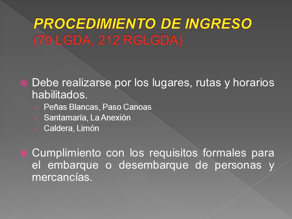 PROCEDIMIENTO DE INGRESO (79 LGDA, 212 RGLGDA)