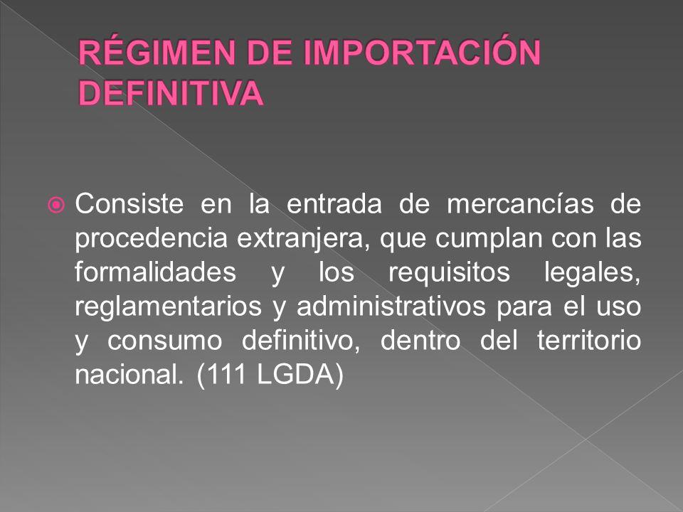 RÉGIMEN DE IMPORTACIÓN DEFINITIVA