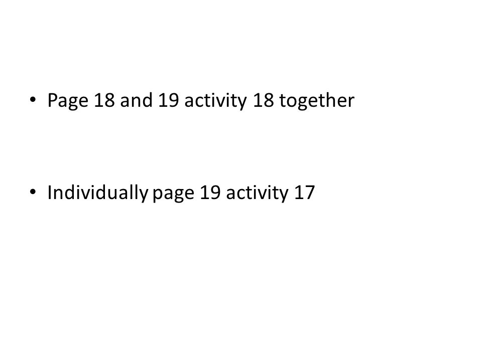 Page 18 and 19 activity 18 together