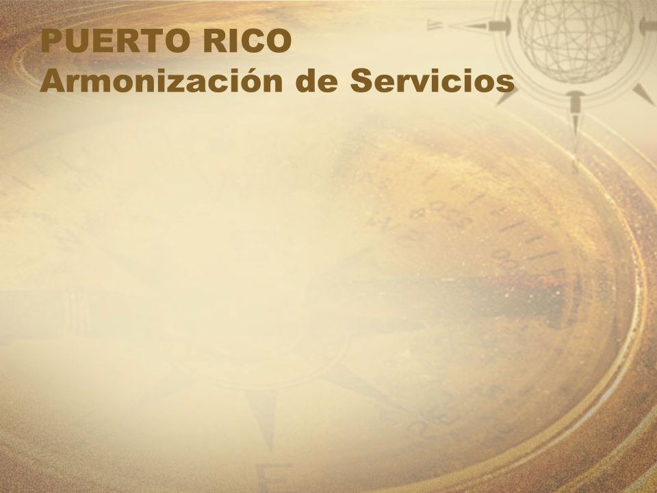 PUERTO RICO Armonización de Servicios