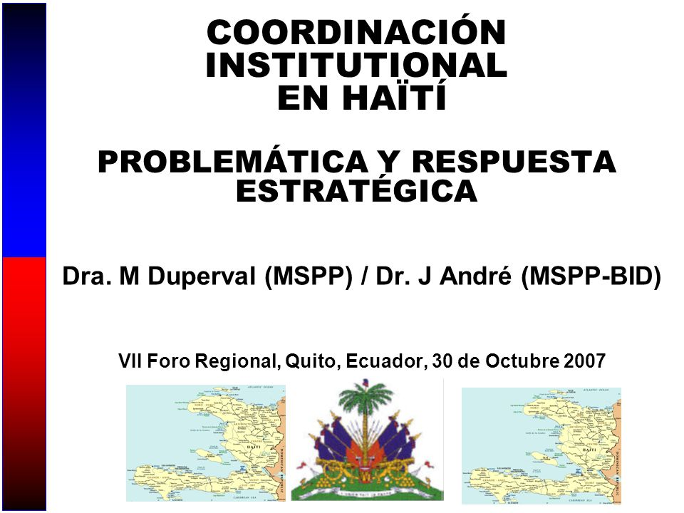 COORDINACIÓN INSTITUTIONAL EN HAÏTÍ PROBLEMÁTICA Y RESPUESTA ESTRATÉGICA