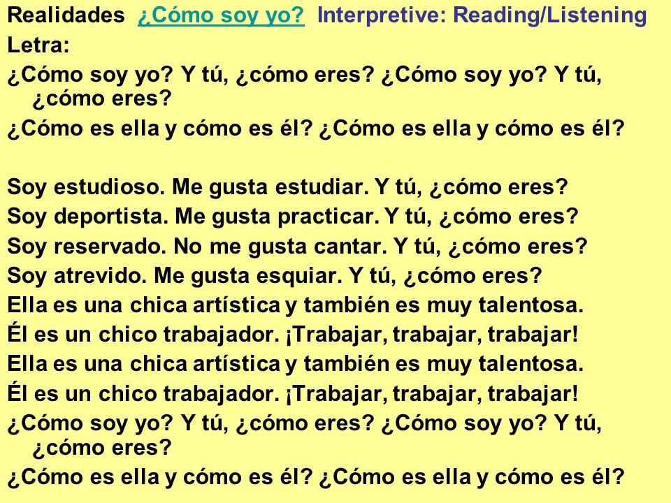 Realidades ¿Cómo soy yo Interpretive: Reading/Listening