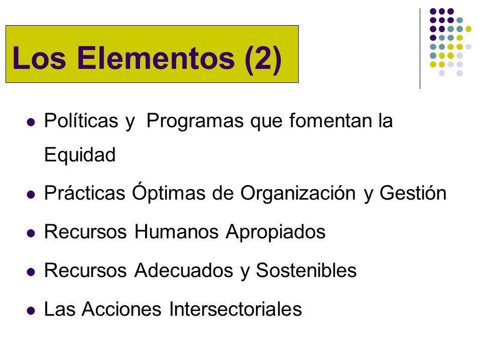 Los Elementos (2) Políticas y Programas que fomentan la Equidad