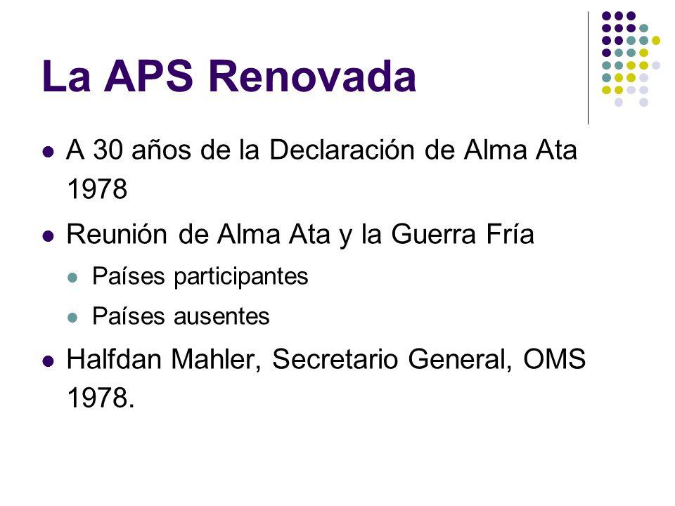 La APS Renovada A 30 años de la Declaración de Alma Ata 1978