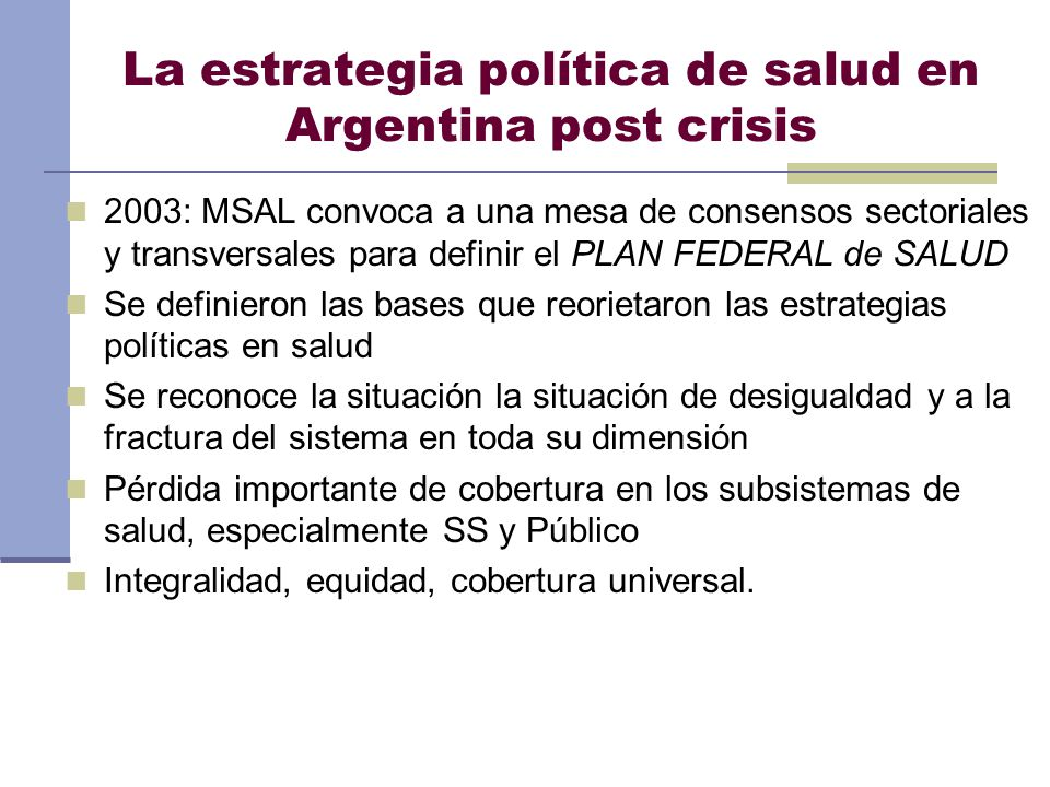 La estrategia política de salud en Argentina post crisis