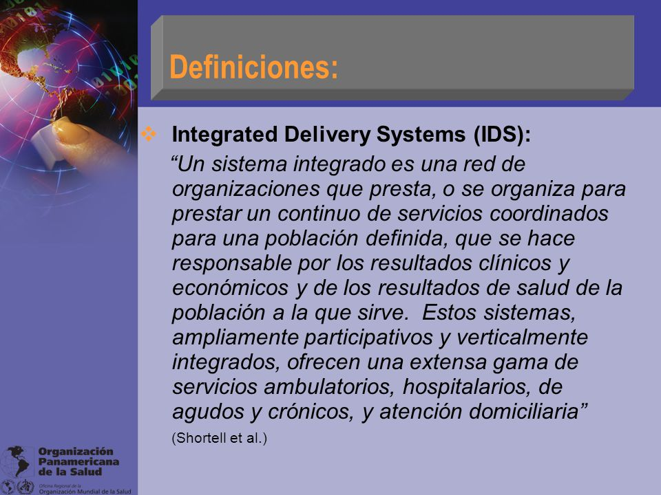 Definiciones: Integrated Delivery Systems (IDS):
