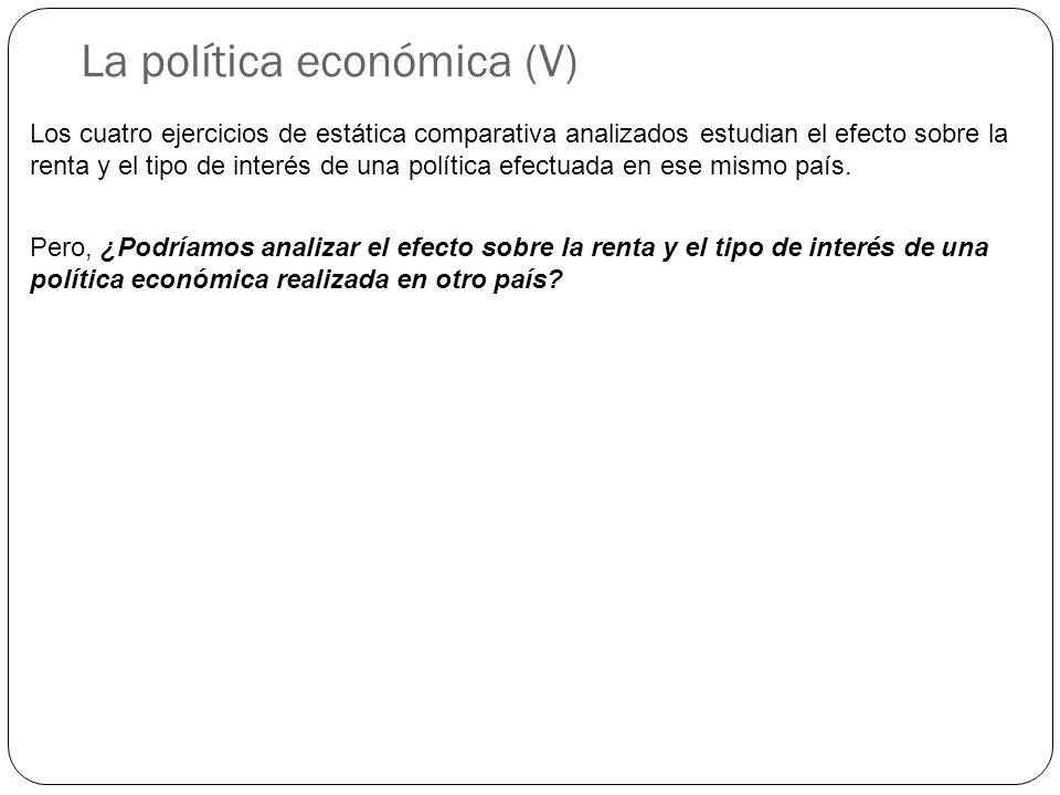 La política económica (V)