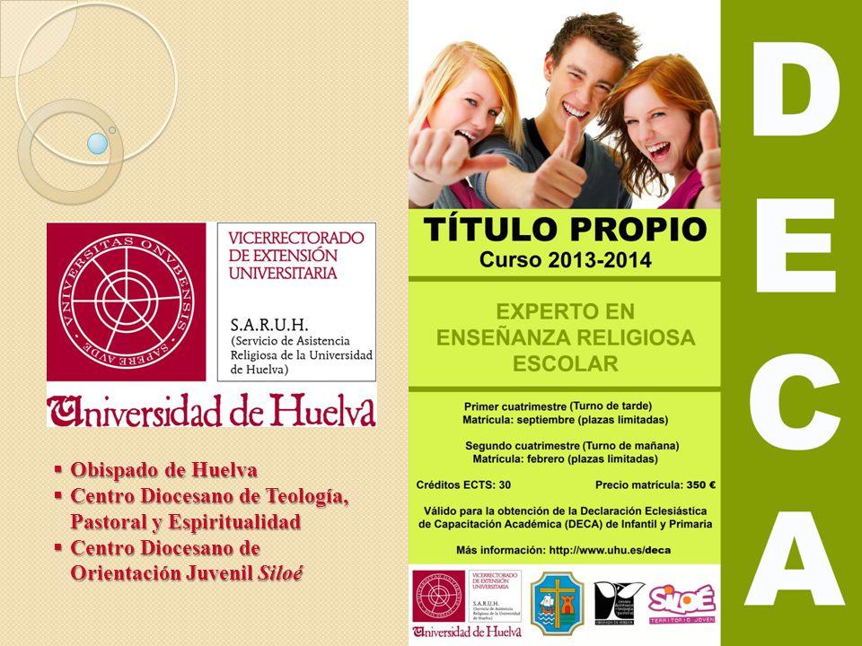 Obispado de Huelva Centro Diocesano de Teología, Pastoral y Espiritualidad.