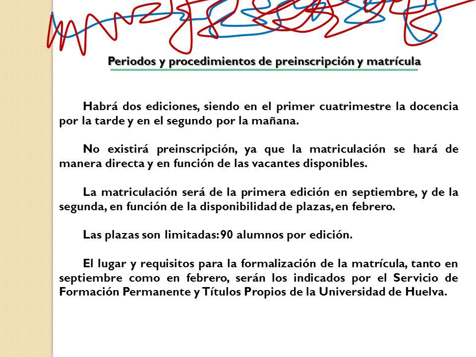 Periodos y procedimientos de preinscripción y matrícula