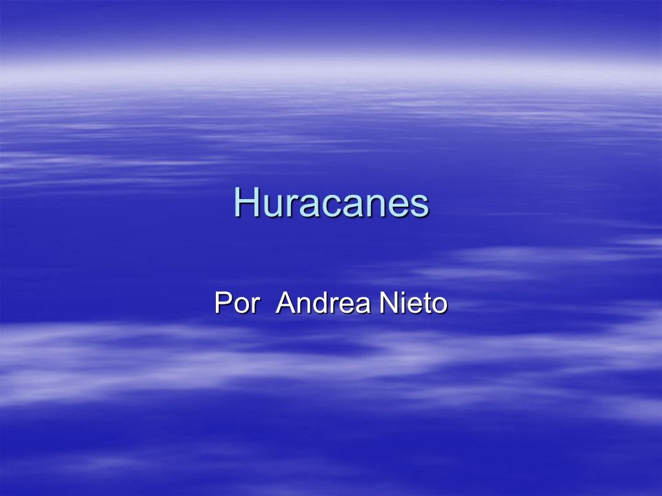Huracanes Por Andrea Nieto