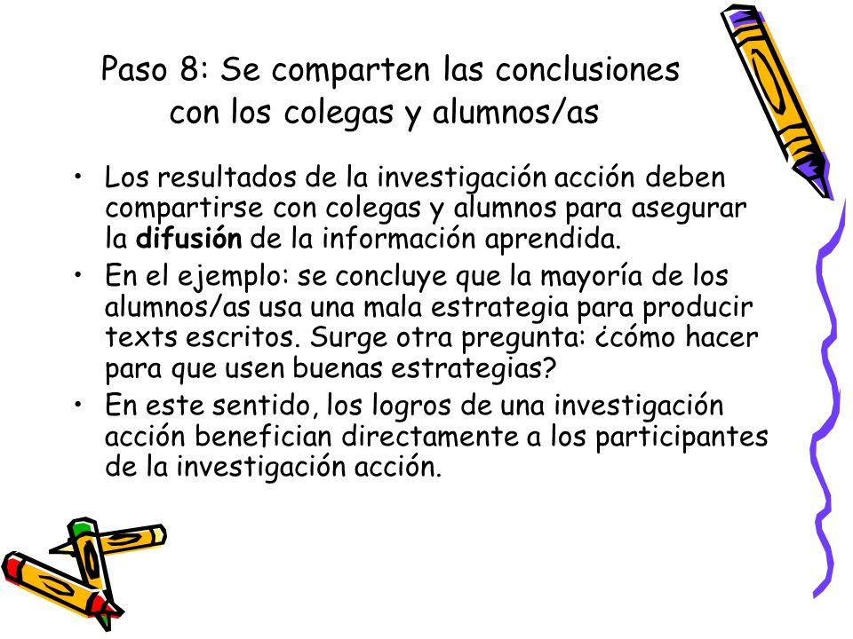 Paso 8: Se comparten las conclusiones con los colegas y alumnos/as