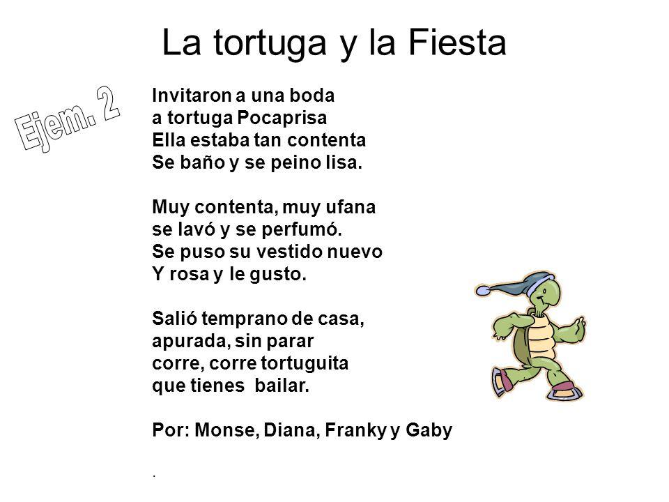 La tortuga y la Fiesta Ejem. 2