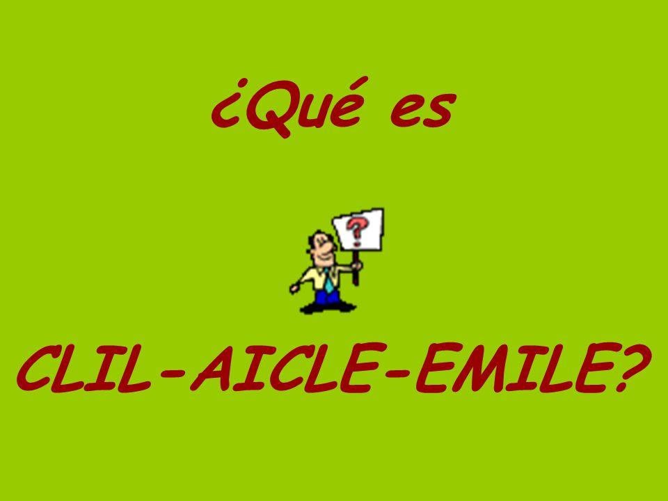 ¿Qué es CLIL-AICLE-EMILE