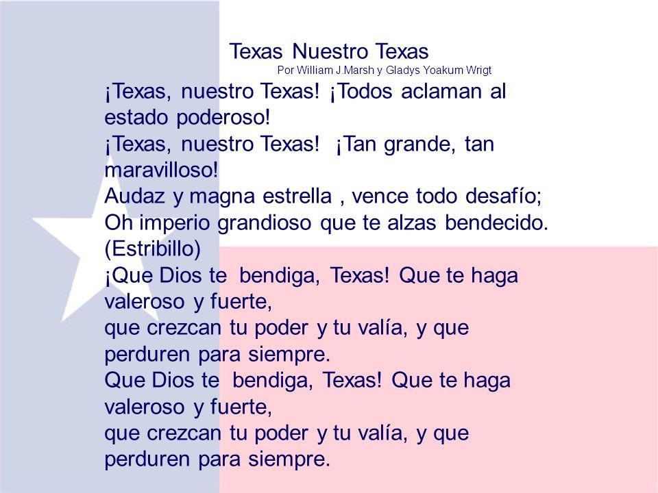 ¡Texas, nuestro Texas! ¡Todos aclaman al estado poderoso!
