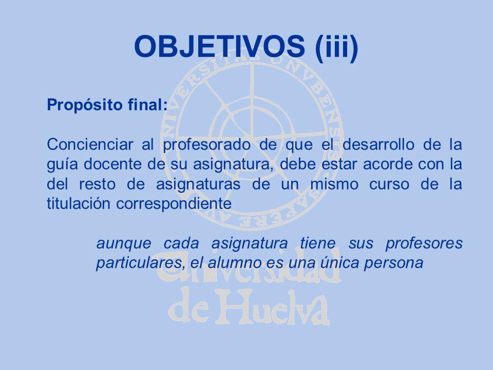 OBJETIVOS (iii) Propósito final:
