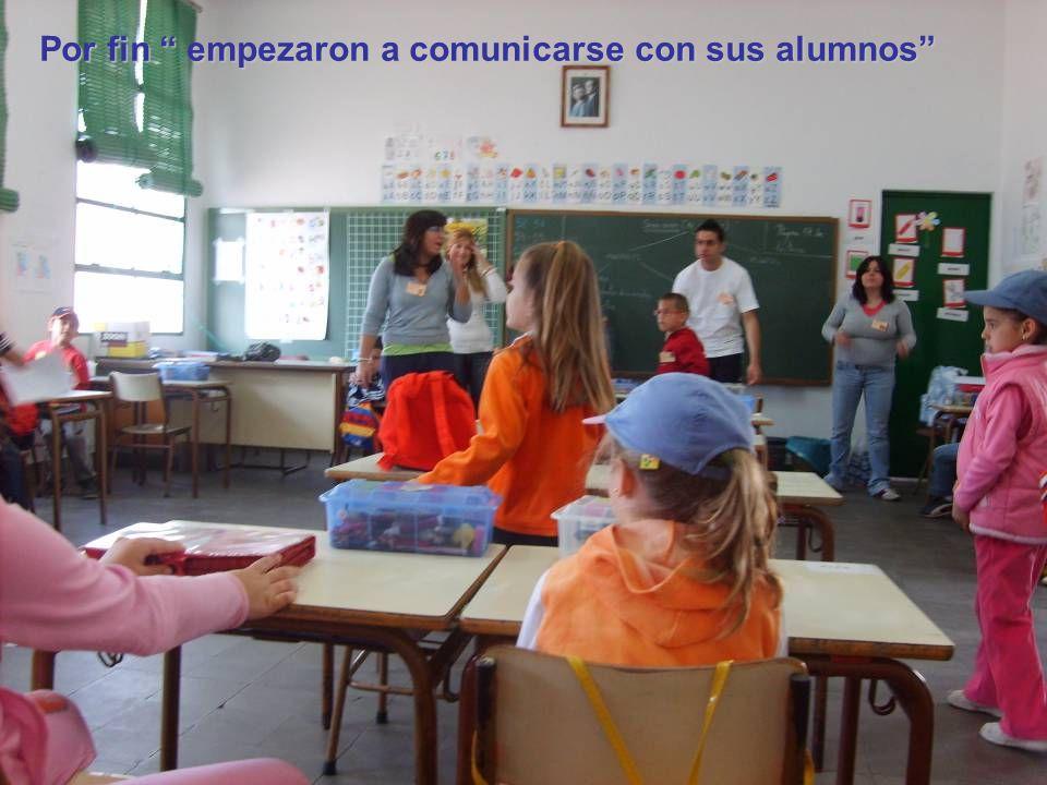 Por fin empezaron a comunicarse con sus alumnos