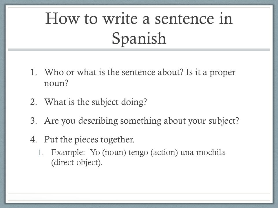 How to write a sentence in Spanish