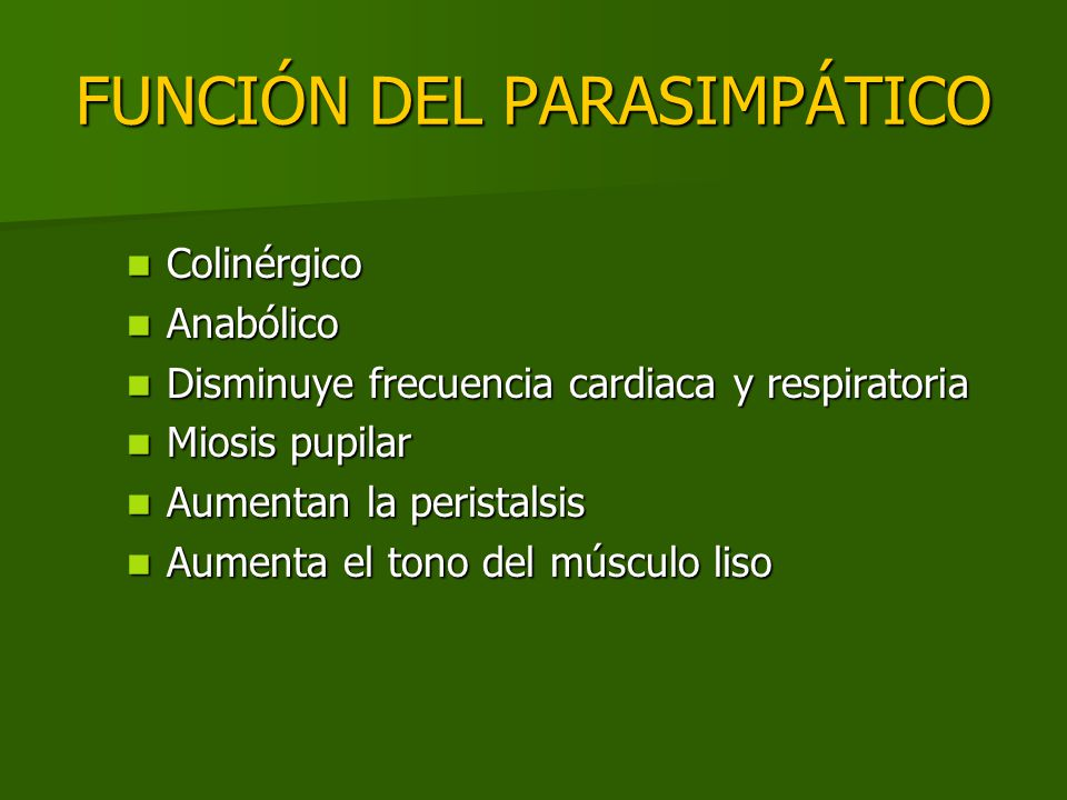 FUNCIÓN DEL PARASIMPÁTICO