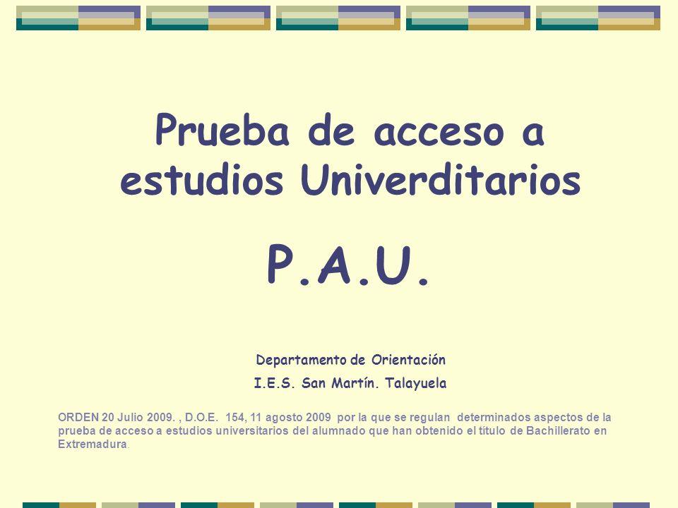 P.A.U. Prueba de acceso a estudios Univerditarios