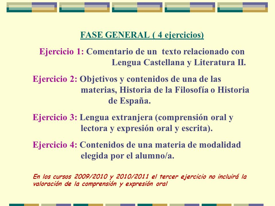 FASE GENERAL ( 4 ejercicios)