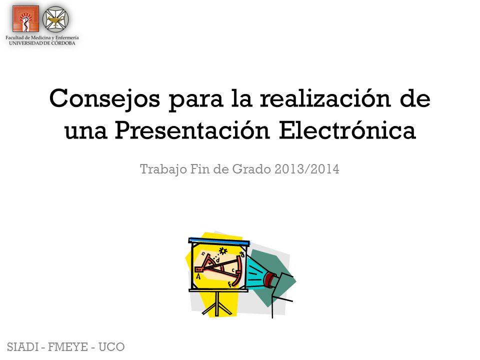 Consejos para la realización de una Presentación Electrónica