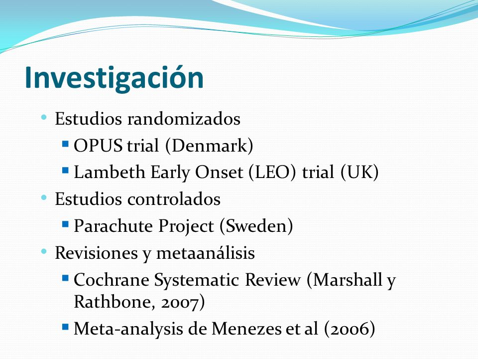 Investigación Estudios randomizados OPUS trial (Denmark)