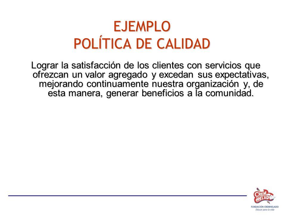 EJEMPLO POLÍTICA DE CALIDAD