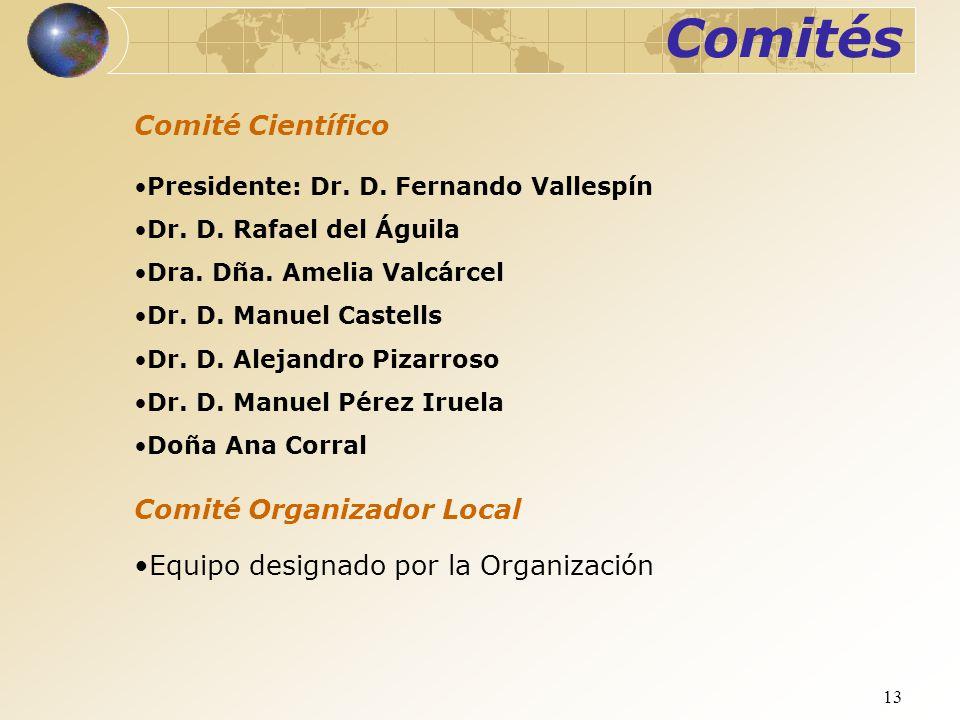 Comités Comité Científico Comité Organizador Local